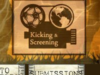 Kicking and Screening
